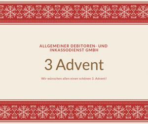 Allgemeiner Debitoren- und Inkassodienst GmbH 3 Advent