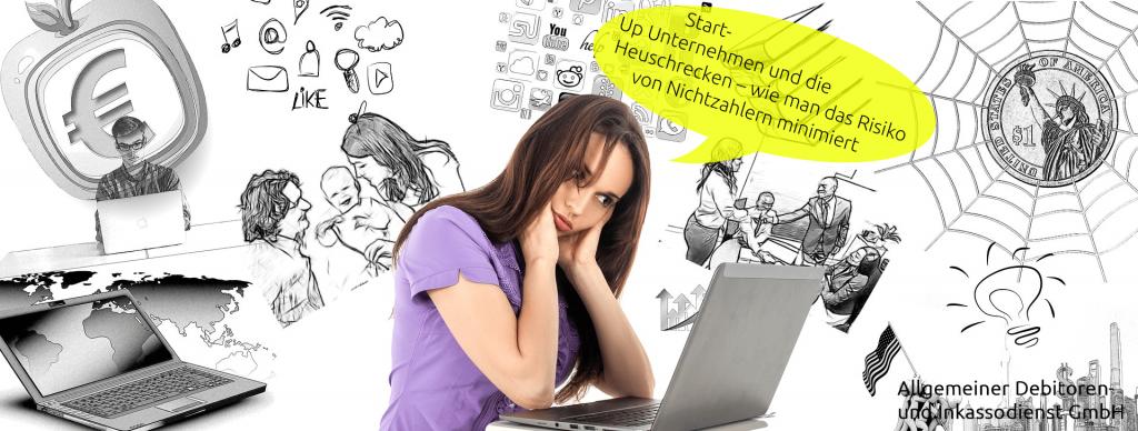 Allgemeiner Debitoren- und Inkassodienst GmbH Start- Up Unternehmen und die Heuschrecken – wie man das Risiko von Nichtzahlern minimiert