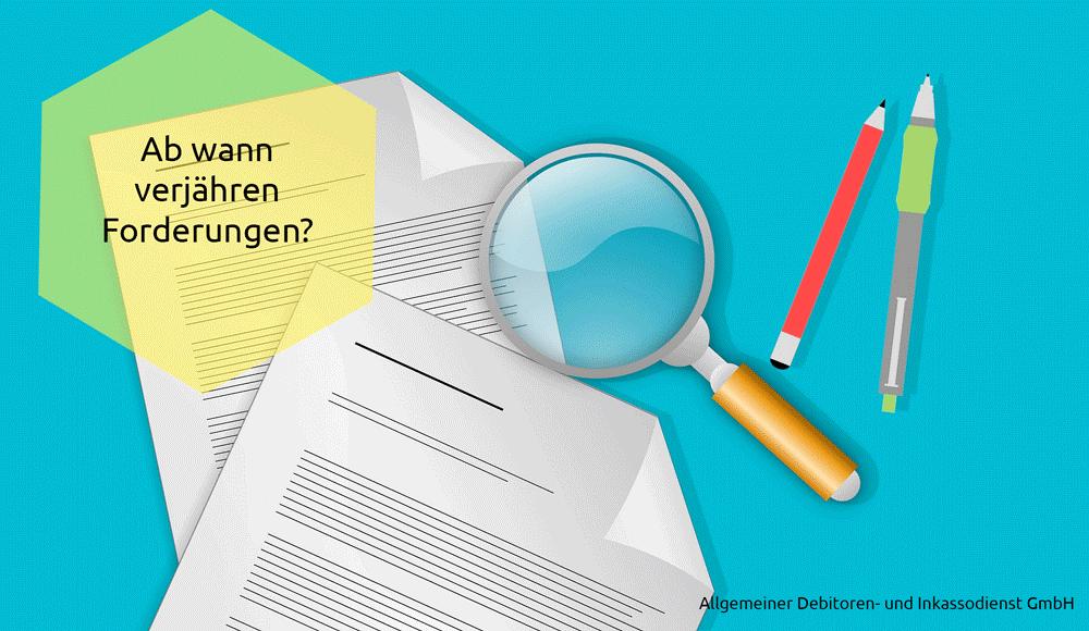 Allgemeiner Debitor- und Inkassodienst GmbH Ab wann verjähren forderungen