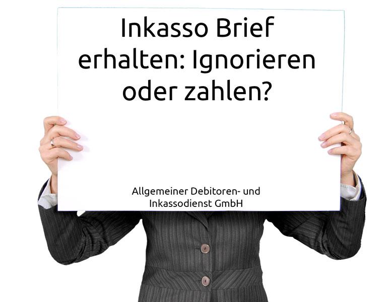 Allgemeiner-Debitoren--und-Inkassodienst-GmbH-Inkasso-Brief-erhalten-Ignorieren-oder-zahlen