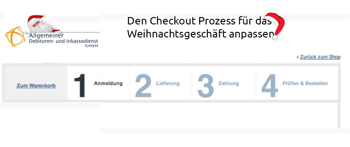 Den-Allgemeiner-Debitoren-und-Inkassodienst-GmbH-Den-Checkout-Prozess-für-das-Weihnachtsgeschäft-anpassen