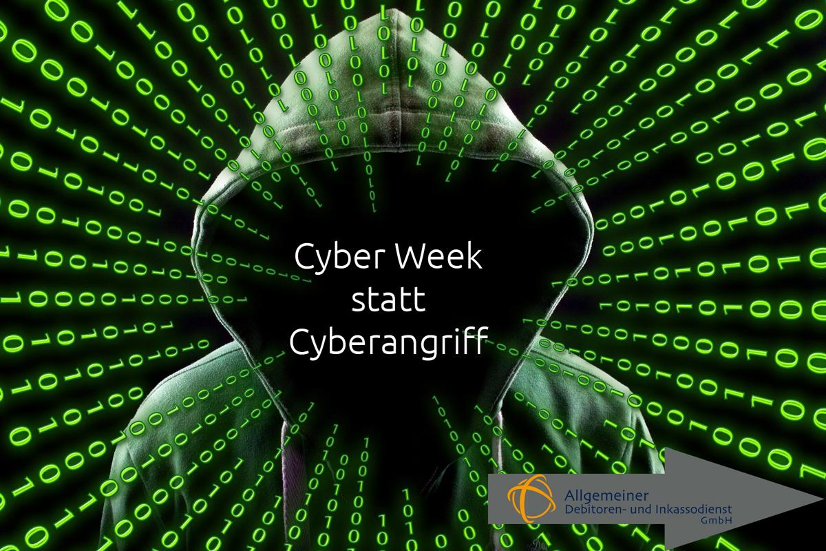 Allgemeiner-Debitoren-und-Inkassodienst-GmbH-Cyber-Week-statt-Cyberangriff